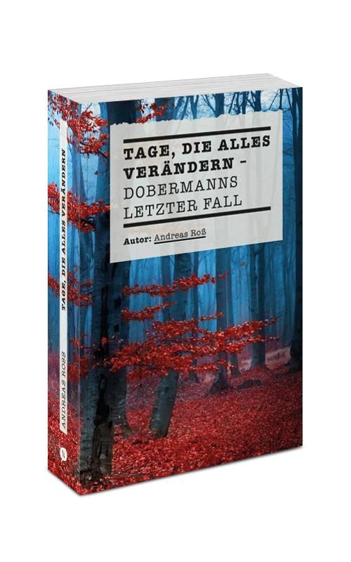 "Premierenlesung des neuen Dobermann-Krimis  ""Tage, die alles verändern"" mit Andreas Roß & Harald Pons"