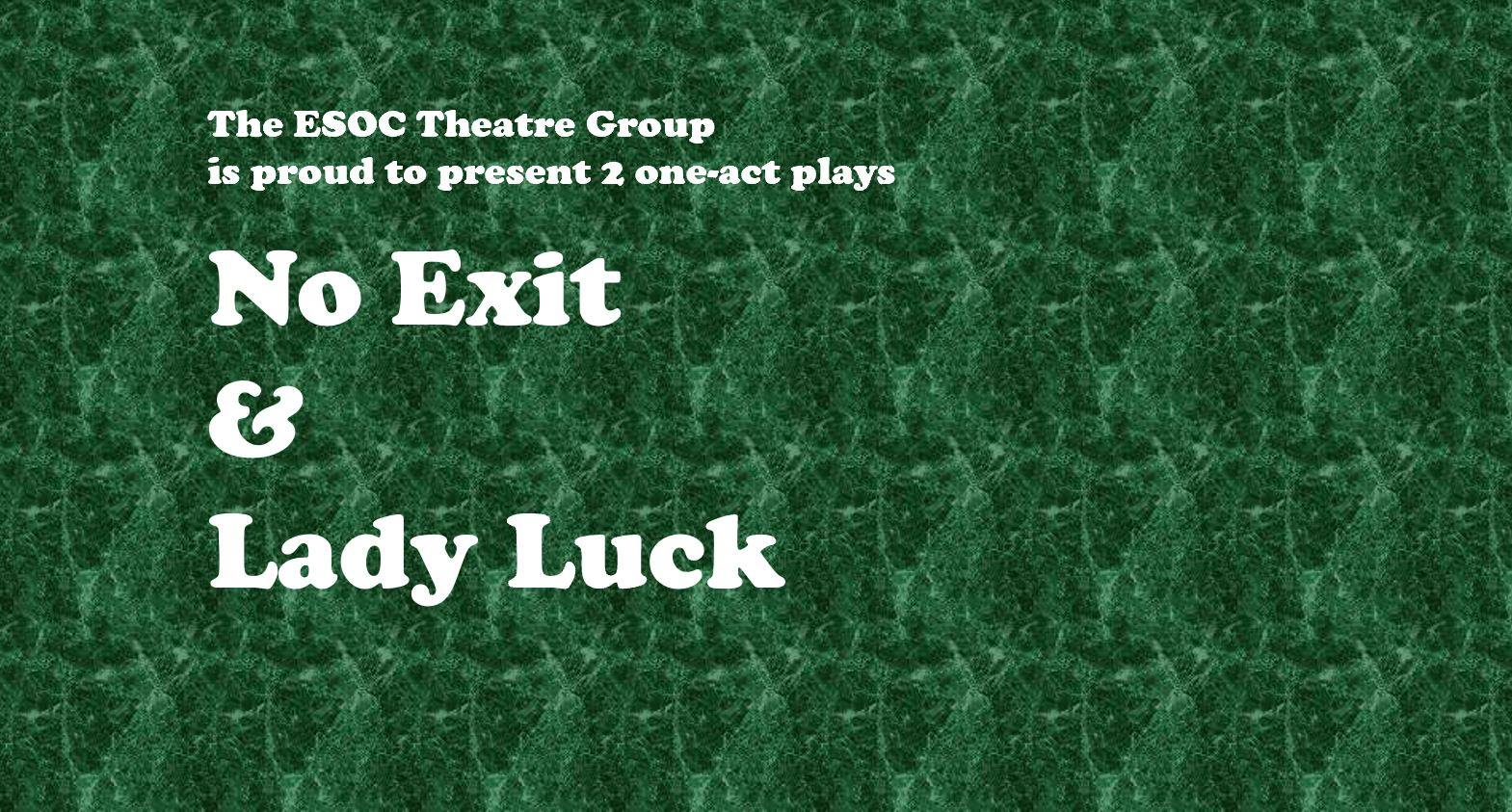 Abgesagt – ESOC Theatre: No Exit & Lady Luck – 2 one-act plays